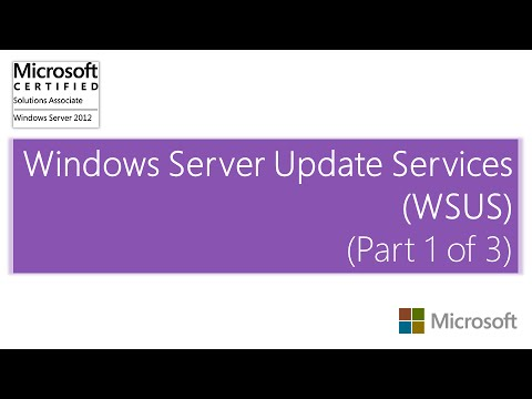 Windows Server Update Services, WSUS (Part 1 Of 3) - Windows Server 2012