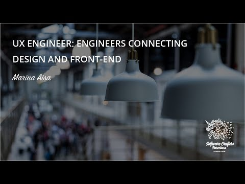 UX Engineer, engineers connecting design and front end - Marina Aisa