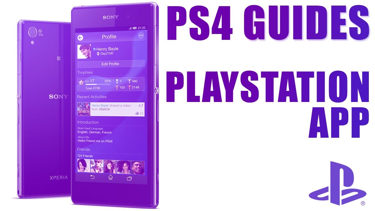 PS4 Guides - How To Use The PlayStation App With PlayStation 4