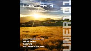 Denis Kenzo - Sunrise (Club Mix) [Unearthed Records]