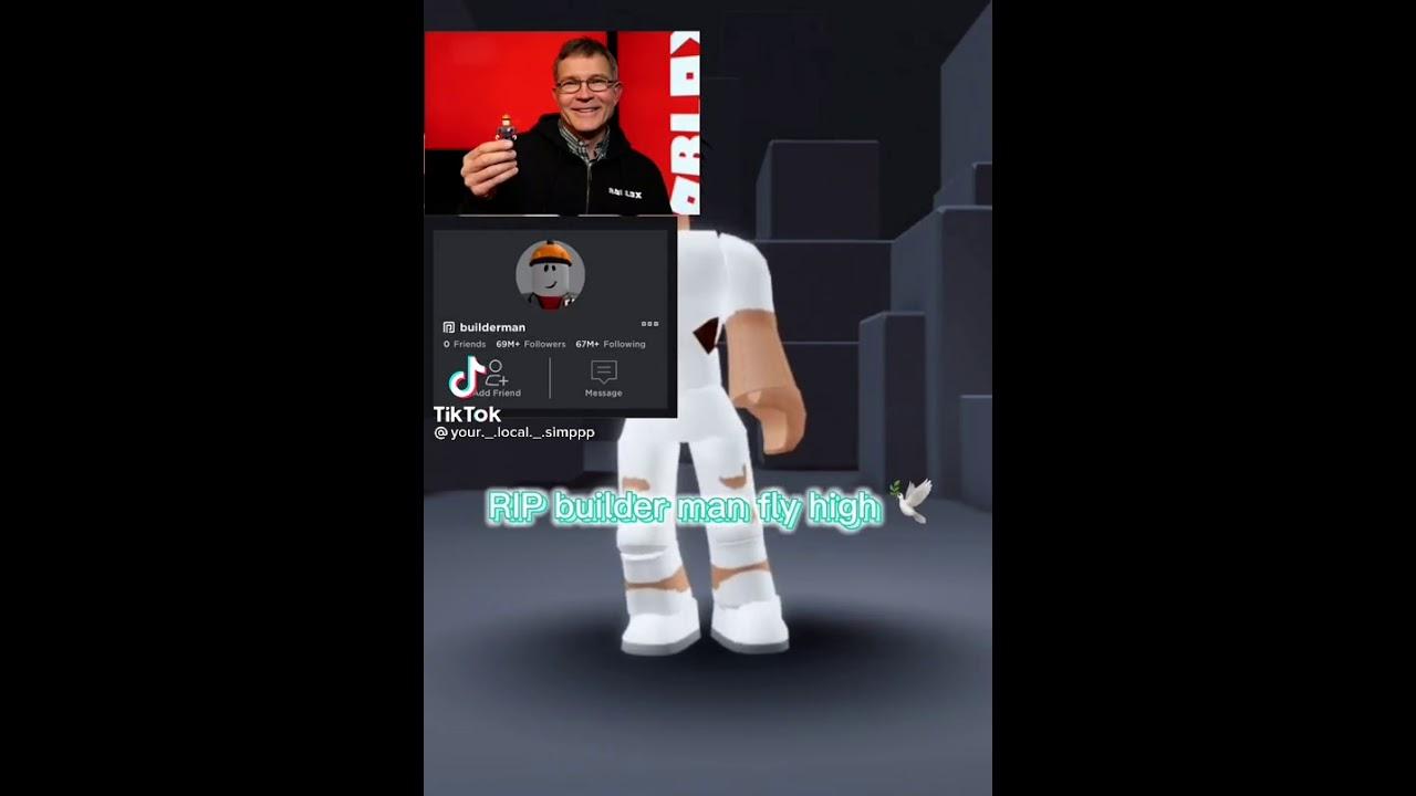 R.I.P Builderman 🥺😭 🙏   YouTube