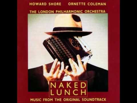 Naked Lunch Soundtrack - Howard Shore - Ornette Coleman - The London Philharmonic Orchestra