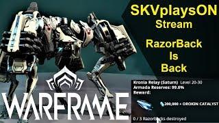 SKVplaysON - WARFRAME - Razorback Is Back (Catalyst + 200k Credits), Stream, [ENGLISH] PC Gameplay