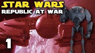 INVASION OF ROTHANA! - Star Wars: Republic At War - Confederacy Episode 1