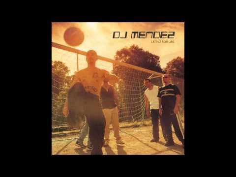 DJ Mendez Latino For Life  Full Album