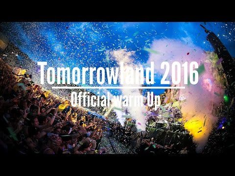 Tomorrowland 2016 Official Warm Up Mix