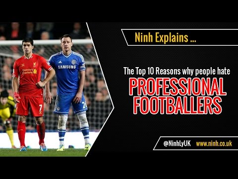 The Top 10 Reasons People Hate Professional Football Players - EXPLAINED!