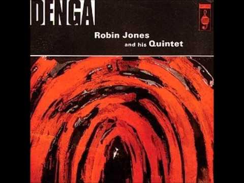 Robin Jones & His Quartet Denga  Con Fuego