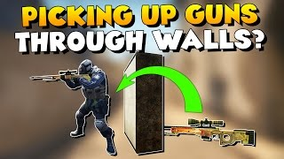 CS:GO - Picking Up Weapon Through Solid Walls?
