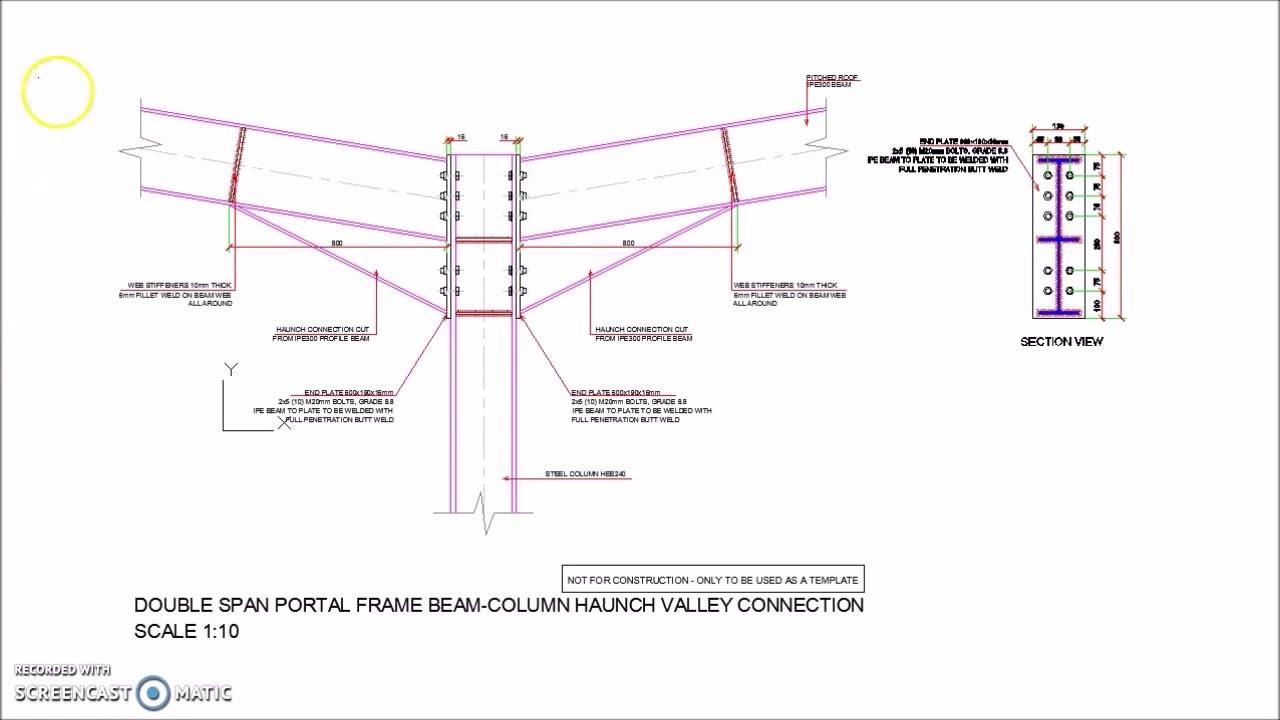 Double Span Portal Frame Beam Column Haunch Valley Connection - YouTube