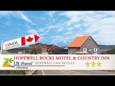 Hopewell Rocks Motel & Country Inn - Hopewell Cape Hotels, Canada