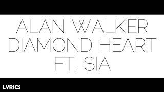 Alan Walker Diamond Heart Ft Sia Lyric Video