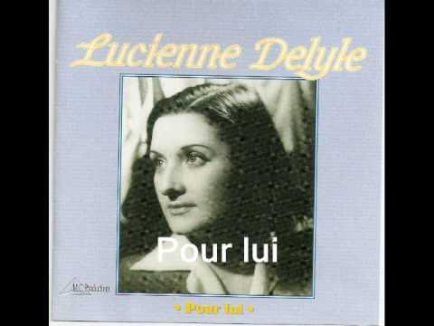 Pour lui.par Lucienne Delyle