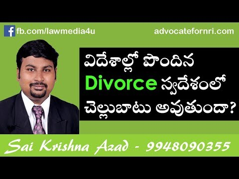 [Telugu] Validity of Foreign Divorce Decree in India | Nri Divorce Lawyers Hyderabad | 9948090355