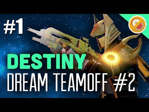 Destiny The Dream Team vs Planet Destiny [Part 1]- Dream Teamoff #2 (Funny Moments)