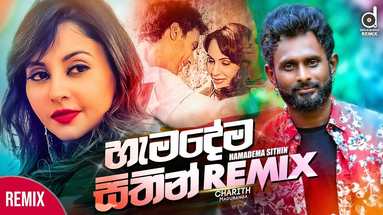 Hamadema Sithin (Remix) - Charith Maduranga (DJ EvO) || Sinhala Remix Songs || Remix Song 2020