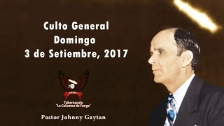 Culto General - Domingo 03.09.2017