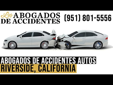 Abogados de Accidentes de Autos en Riverside, California