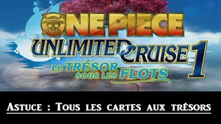[Let's Play OP] Unlimited Cruise 1 : Tous les cartes aux trésors