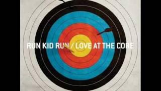 Run Kid Run -Sure Shot
