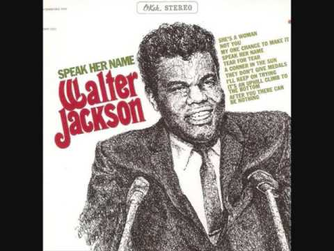 Walter Jackson (1967) - Speak Her Name (Full Album)