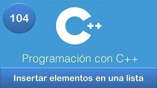 104. Programación en C++ || Listas || Insertar elementos en una lista enlazada