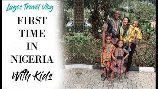 LIFE IN LAGOS   NIGERIAN FAMILY TRAVEL VLOG   PART 2
