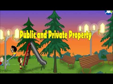 PUBLIC AND PRIVATE PROPERTY
