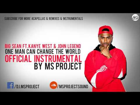 Big Sean  -One Man Can Change The World...
