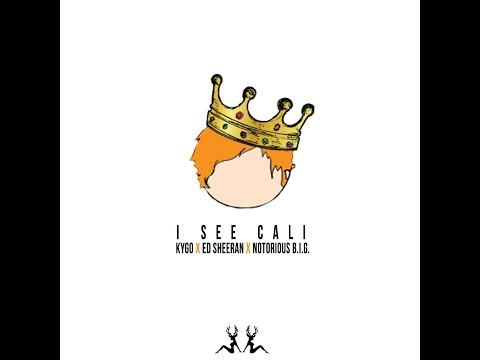 I See Cali (Kygo x Ed Sheeran x Notorious B.I.G.)
