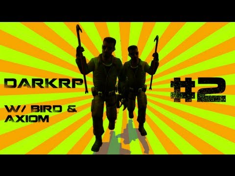 THE GREAT ESCAPE - GMod DarkRP w/ Bird and Axiom - Episode 2