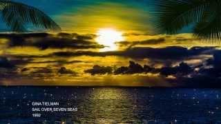 Sail Over Seven Seas - Gina T.
