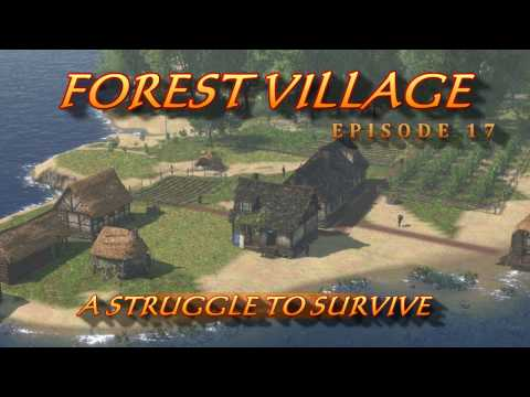 Forest Village 17. STRUGGLE TO SURVIVE.  Welcome to my gameplay, hints and tips...