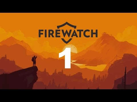 FIREWATCH #1 : What's in this cave down here? | Let's Play (BLIND)