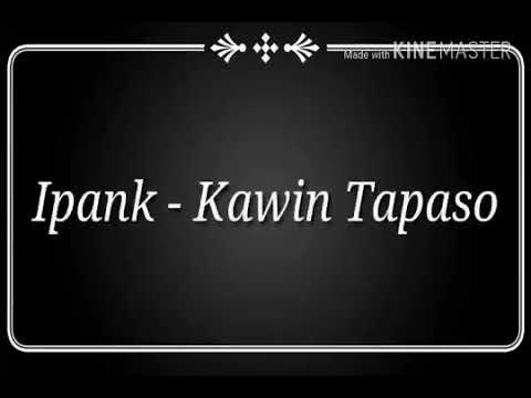 Ipank Kawin Tapaso