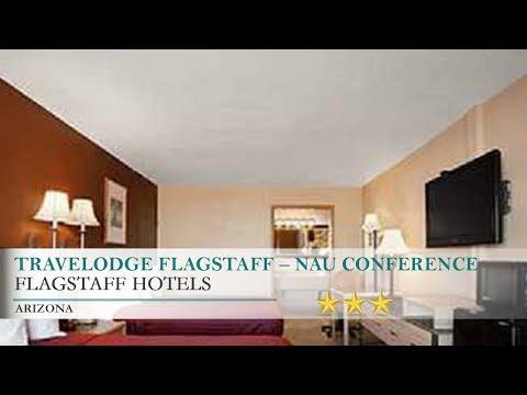 Travelodge Flagstaff – NAU Conference Center Hotel - Flagstaff,Arizona