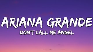 Ariana Grande, Miley Cyrus, Lana Del Rey - Don't Call Me Angel (Lyrics / Lyric  / Letra)