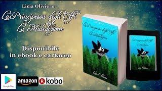La Principessa degli Elfi - La Maledizione (vol. 3) | Booktrailer