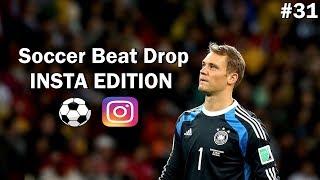Soccer Beat Drop Vines #31 (Instagram Edition) - SoccerKingTV