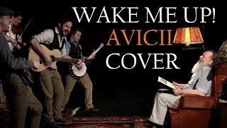 Avicii - Wake Me Up (Acoustik Folk Cover)