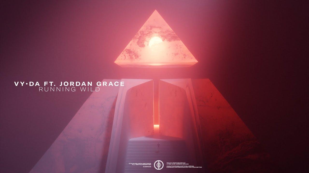 DOWNLOAD VY•DA – Running Wild ft. Jordan Grace (Official Audio) Mp3