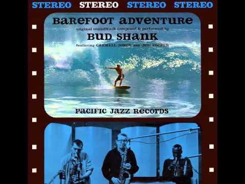 Bud Shank - Barefoot Adventure