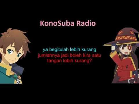 [Malay sub] Konosuba Radio 1.1 - Kazuma usik Megumin
