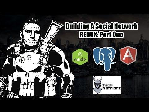 Building A Social Network with Node/Angular/Postgres: Redux (Part 1)