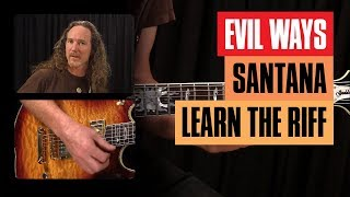 Evil Ways Santana Guitar Lesson | Guitar Tricks