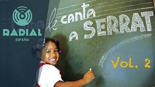 Cuba le canta a Serrat Vol. 2 (Audio Oficial)