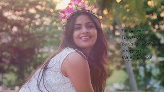 Bring Me Flowers & bekarar karke hame(cover by Kajal Sisodia)