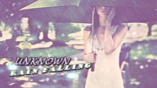 Download Unknown : Rain Falling *Best RnB* MP3 song and Music Video