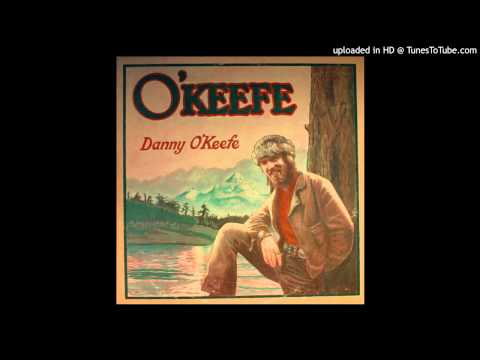 Danny O'Keefe - I'm Sober Now