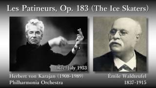 Waldteufel: Les Patineurs, Karajan & The Phil (1953) ワルトトイフェル「スケートをする人々」カラヤン